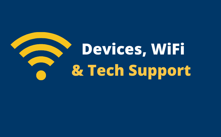 Devices, WiFi & Tech Support